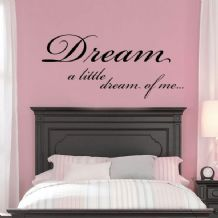 Dream A Little Dream of Me ~ Wall sticker / decals